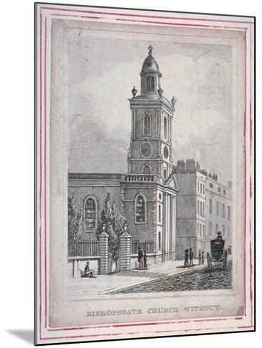 View of the Church of St Botolph Without Bishopsgate, City of London, 1830--Mounted Giclee Print