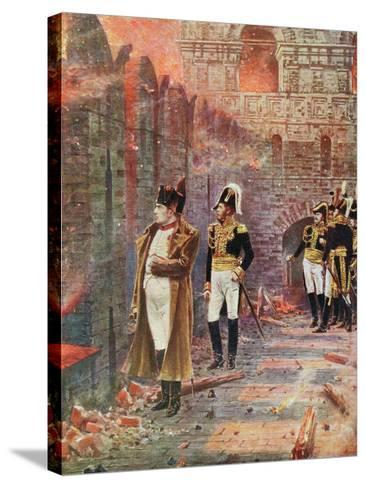 Napoleon and His Staff Watching the Burning of Moscow, 1812--Stretched Canvas Print