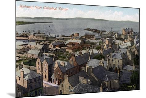 Kirkwall from the Cathedral Tower, Orkney, Scotland, 20th Century--Mounted Giclee Print
