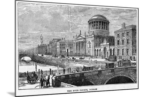 The Four Courts, Dublin, 19th Century--Mounted Giclee Print