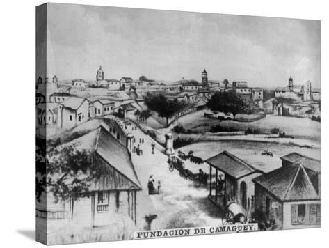 The Foundation of Camagüey, Cuba, C1910--Stretched Canvas Print