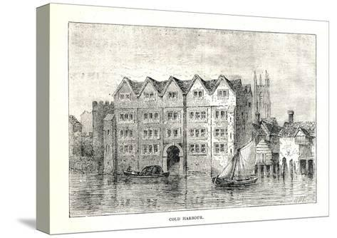 Cold Harbour. Medieval Mansion House North Bank Ofthames Above London Bridge, 1894-Walter Thornbury-Stretched Canvas Print