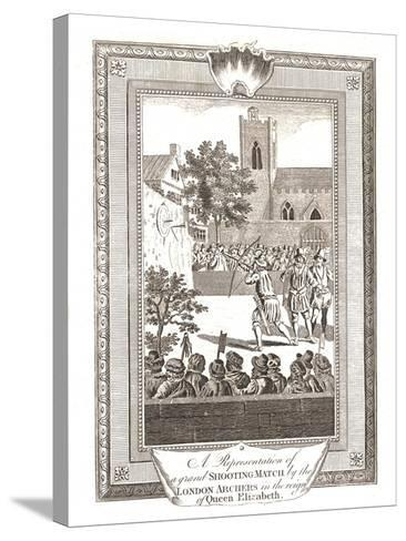 Representations of the Shooting Match by the London Archers in the Reign of Queen Elizabeth, 1793--Stretched Canvas Print