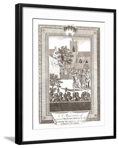 Representations of the Shooting Match by the London Archers in the Reign of Queen Elizabeth, 1793--Framed Art Print