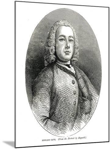 Edward Cave, C.1700S-William Hogarth-Mounted Giclee Print