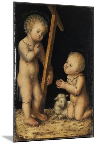 Christ and John the Baptist as Children-Lucas Cranach the Elder-Mounted Giclee Print