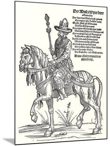 Portrait of Grand Prince Vasili III Ivanovich of Moscow (1479-153)-Erhard Schoen-Mounted Giclee Print
