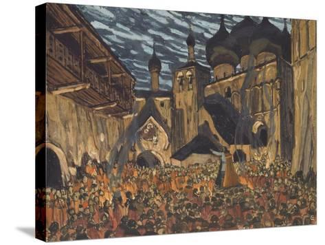 Stage Design for the Opera the Maid of Pskov by N. Rimsky-Korsakov-Alexander Yakovlevich Golovin-Stretched Canvas Print