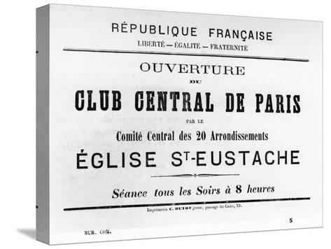 Club Central De Paris, from French Political Posters of the Paris Commune, May 1871--Stretched Canvas Print