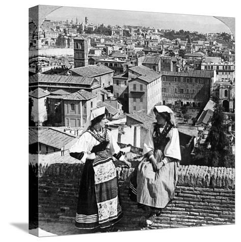 Two Women in Traditional Costume in Rome, Italy-Underwood & Underwood-Stretched Canvas Print