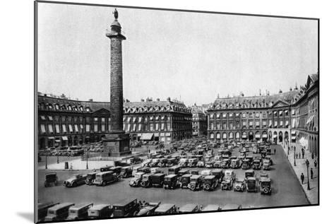 Place Vendome and the Column Erected to Napoleon's Victories, Paris, 1931-Ernest Flammarion-Mounted Giclee Print