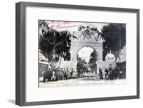 Arc De Triomphe Facade, Sidi Bel Abbes, Algeria, 14 July 1906- Boumendil-Framed Art Print