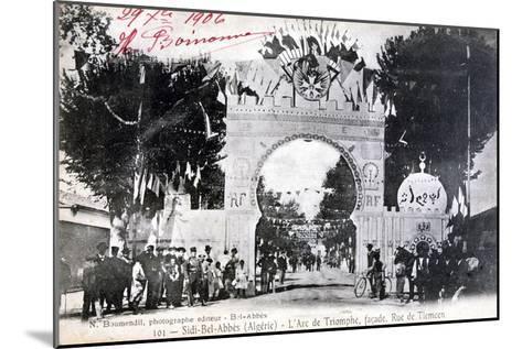 Arc De Triomphe Facade, Sidi Bel Abbes, Algeria, 14 July 1906- Boumendil-Mounted Giclee Print