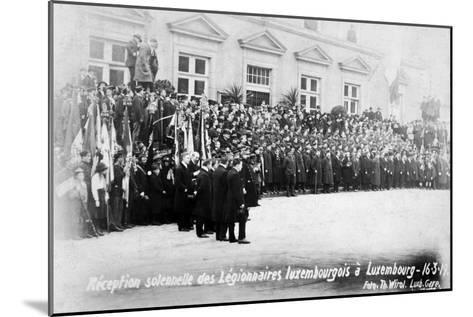 Reception for the Luxembourg Legionnaires, Luxembourg, 16 March 1919-T Wirol-Mounted Giclee Print