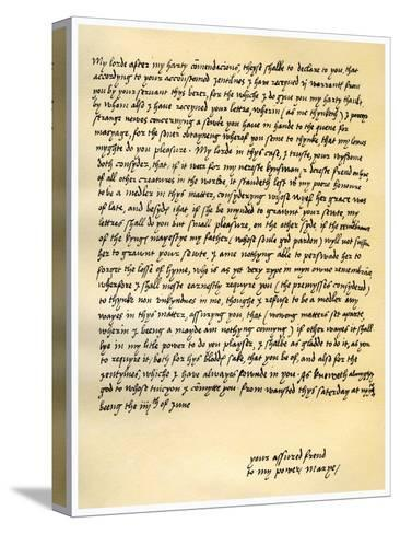 Letter from Queen Mary I to Lord Seymour of Sudeley, 4th June 1547--Stretched Canvas Print