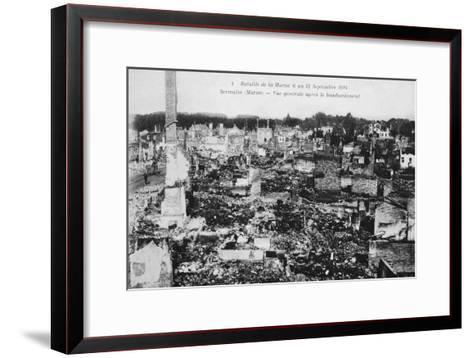 The Ruins of Sermaize-Les-Bains, France, Battle of the Marne, World War I, 1914--Framed Art Print