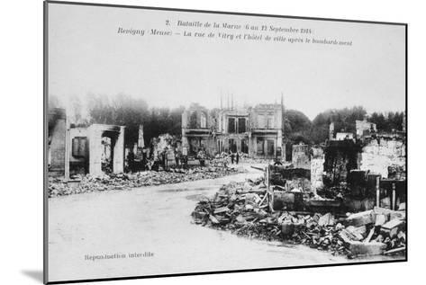 The Ruins of Revigny, France, Battle of the Marne, World War I, 1914--Mounted Giclee Print