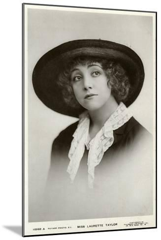 Laurette Taylor, American Actress, C1905-C1919-Foulsham and Banfield-Mounted Giclee Print