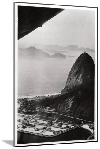 Aerial View of Sugarloaf Mountain, Rio De Janeiro, Brazil, from a Zeppelin, 1930--Mounted Giclee Print