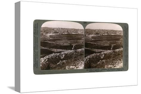 Jerusalem, as Seen from the South-East, Showing the Site of the Temple, Palestine, 1900s-Underwood & Underwood-Stretched Canvas Print