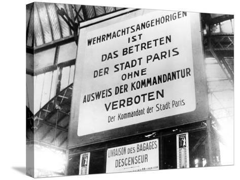 Notice in a Railway Station in German-Occupied Paris, 17 July 1940--Stretched Canvas Print