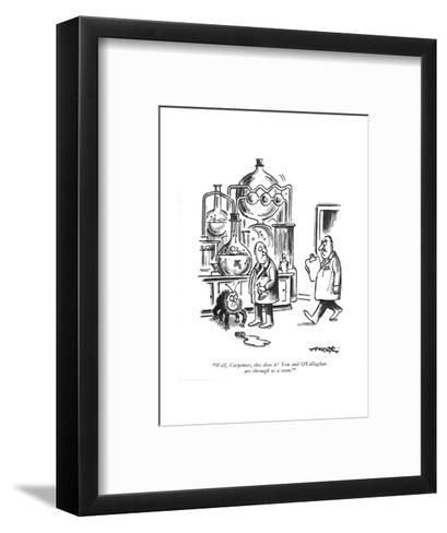 """""""Well, Carpenter, this does it! You and O'Callaghan are through as a team! - New Yorker Cartoon-Henry Martin-Framed Art Print"""