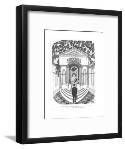 """""""You realize, of course, it's not what you are that counts. It's who you k?"""" - New Yorker Cartoon-Joseph Farris-Framed Art Print"""