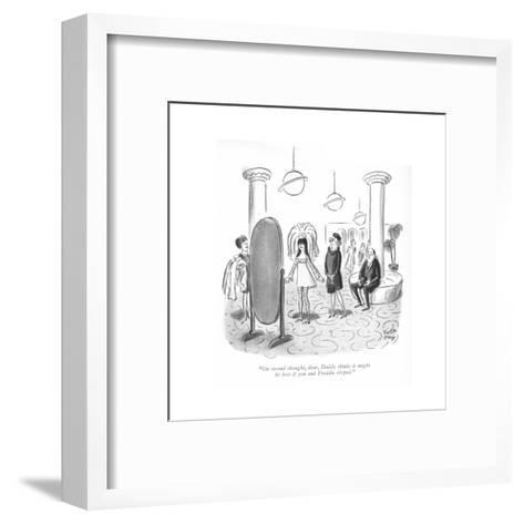 """""""On second thought, dear, Daddy thinks it might be best if you and Freddie?"""" - New Yorker Cartoon-Robert J. Day-Framed Art Print"""