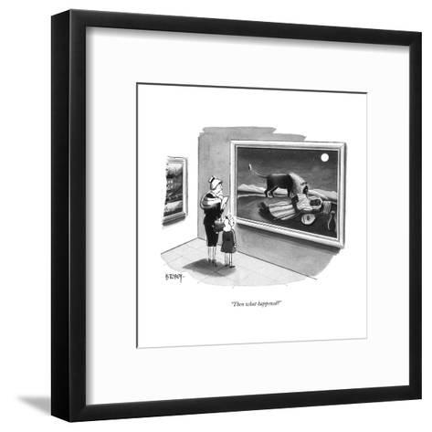 """Then what happened?"" - New Yorker Cartoon-Barney Tobey-Framed Art Print"