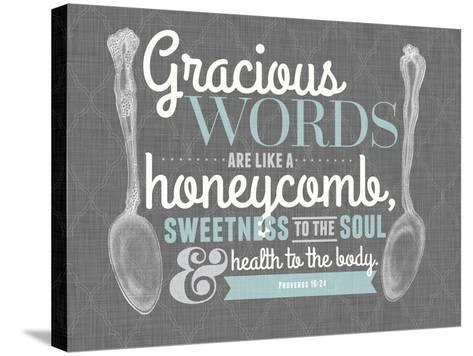 Gracious Words--Stretched Canvas Print