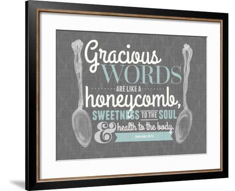 Gracious Words--Framed Art Print