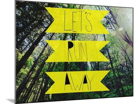 Let's Run Away-Leah Flores-Mounted Giclee Print