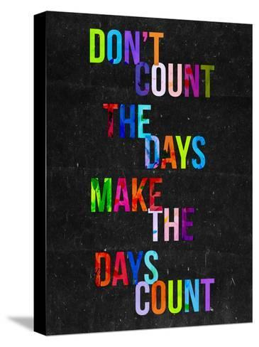 Don't Count the Days-Fimbis-Stretched Canvas Print