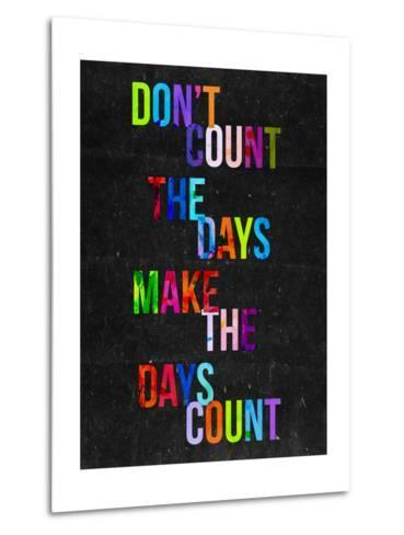 Don't Count the Days-Fimbis-Metal Print