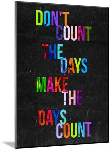 Don't Count the Days-Fimbis-Mounted Giclee Print