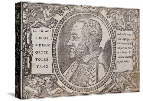 Portrait of Diego Ortiz Tolletano--Stretched Canvas Print