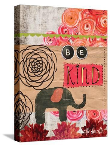 Be Kind-Katie Doucette-Stretched Canvas Print
