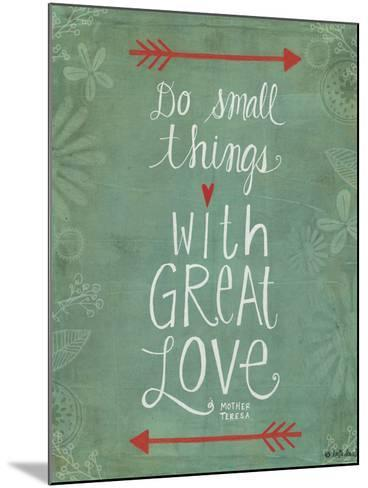 Do Small Things-Katie Doucette-Mounted Art Print