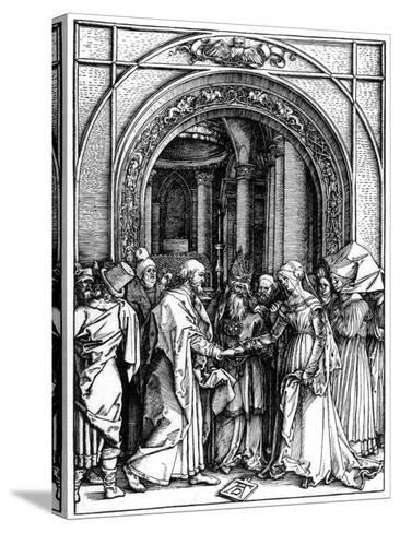 The Betrothal of the Virgin, from the Life of the Virgin, C.1504-Albrecht D?rer-Stretched Canvas Print