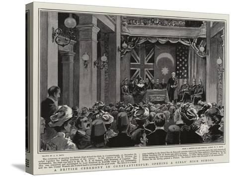 A British Ceremony in Constantinople, Opening a Girls' High School-Alexander Stuart Boyd-Stretched Canvas Print