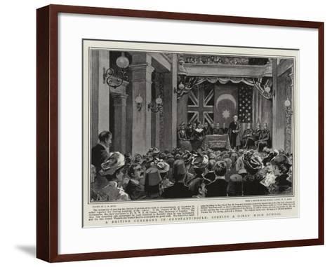 A British Ceremony in Constantinople, Opening a Girls' High School-Alexander Stuart Boyd-Framed Art Print