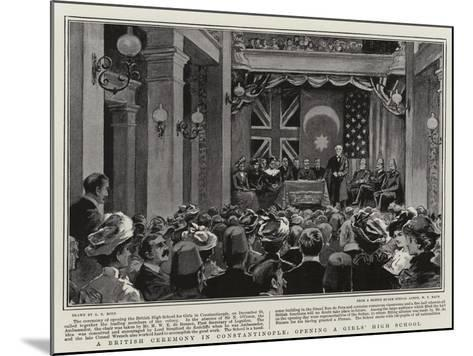 A British Ceremony in Constantinople, Opening a Girls' High School-Alexander Stuart Boyd-Mounted Giclee Print