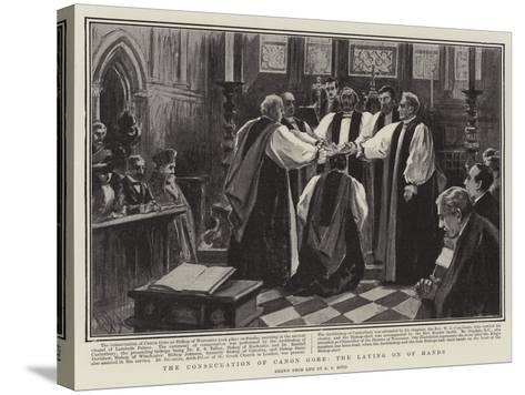 The Consecration of Canon Gore, the Laying on of Hands-Alexander Stuart Boyd-Stretched Canvas Print