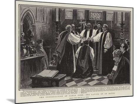 The Consecration of Canon Gore, the Laying on of Hands-Alexander Stuart Boyd-Mounted Giclee Print