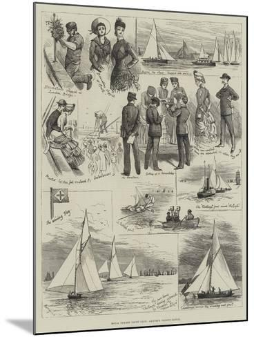 Royal Thames Yacht Club, Amateur Sailing Match-Alfred Courbould-Mounted Giclee Print
