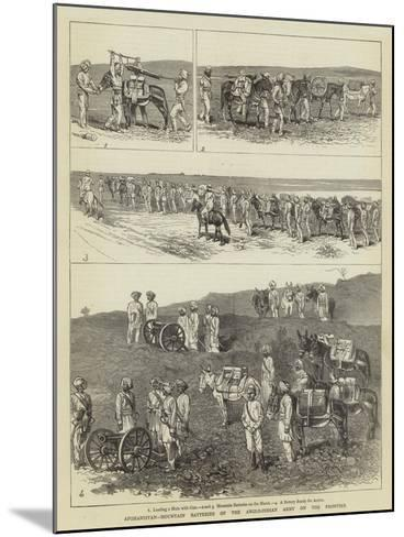 Afghanistan, Mountain Batteries of the Anglo-Indian Army on the Frontier-Alfred Chantrey Corbould-Mounted Giclee Print