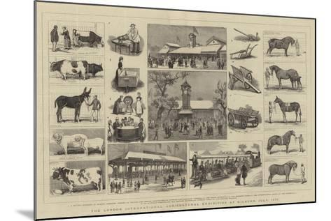 The London International Agricultural Exhibition at Kilburn, July 1879-Alfred Chantrey Corbould-Mounted Giclee Print