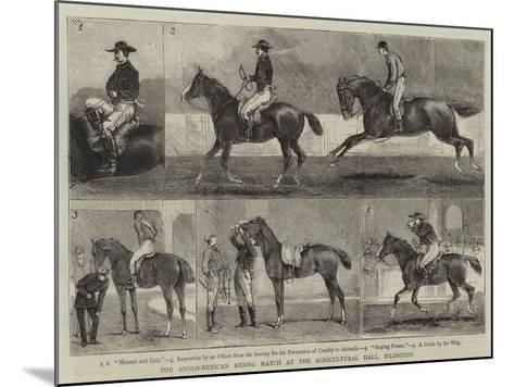 The Anglo-Mexican Riding Match at the Agricultural Hall, Islington-Alfred Chantrey Corbould-Mounted Giclee Print