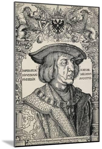 Portrait of Emperor Maximilian I, C. 1519-Albrecht D?rer-Mounted Giclee Print