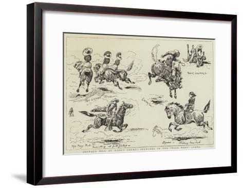 Buffalo Bill at Earl's Court, Sketches in the Wild West Arena-Alfred Chantrey Corbould-Framed Art Print